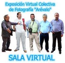 EXPOSICIÓN VIRTUAL COLECTIVA DE FOTOGRAFÍA DE ARÉVALO