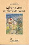 Mirar el arte en clave de poesía (2006)