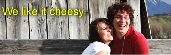we like it cheesy