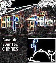 Casa de Eventos CIPRES