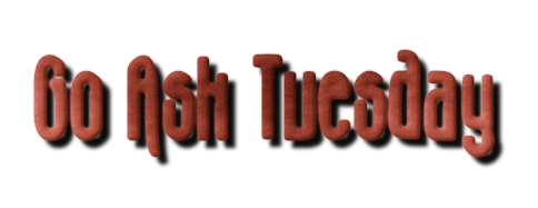 Go Ask Tuesday
