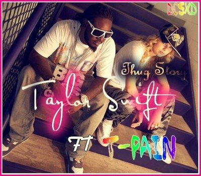 Widy S Blog Thug Story Taylor Swift Ft T Pain