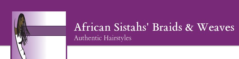 African Sistahs' Braids and Weaves