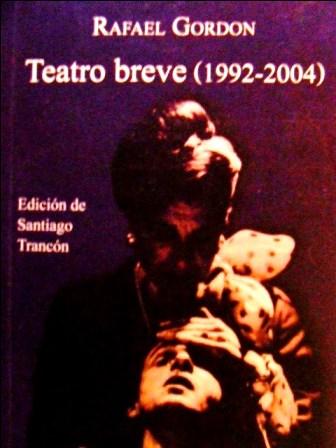 TEATRO BREVE DE RAFAEL GORDON