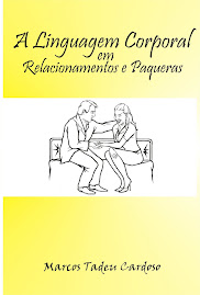 capa do livro: A LINGUAGEM CORPORAL EM RELACIONAMENTOS E PAQUERAS