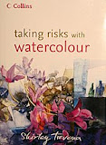 taking risks with watercolor shirley trevena book libro arriesgandose con la acuarela