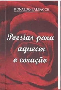 POESIAS PARA AQUECER O CORAÇÃO - RONALDO BALBACCH