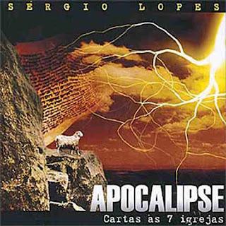 Sérgio Lopes   Apocalipse   Carta às 7 igrejas (2004) | músicas