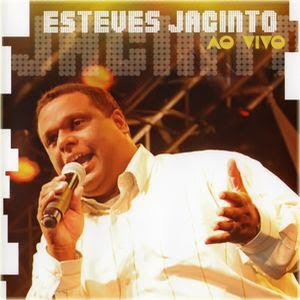 ESTEVES JACINTO - Ao vivo