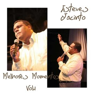 Download CD Esteves Jacinto   Melhores Momentos   Vol. 1