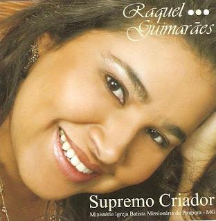 Raquel Guimarães - Supremo Criador (2005)