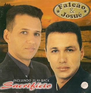 Falcão & Josué   Sacrifício (2006) | músicas