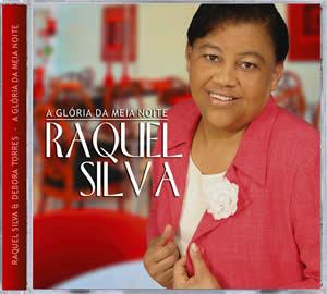 Raquel Silva   A Glória da Meia Noite | músicas