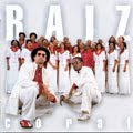 Raiz Coral   Pra Te Louvar (2004) | músicas