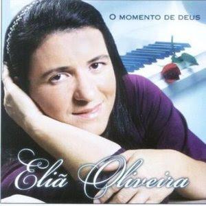 Eliã Oliveira   O Momento de Deus (2007) | músicas