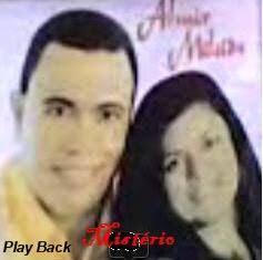 Almir e Mileide - Misterio - Playback