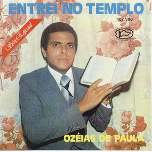 Ozéias de Paula   Entrei no Templo (1974) | músicas