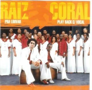 Raiz Coral   Pra Louvar (2005) [Com Vocal] Play Back | músicas