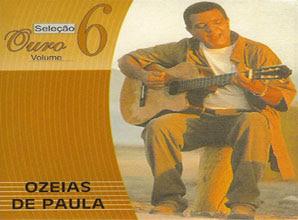 CD Ozéias de Paula   Seleção Ouro Vol 6