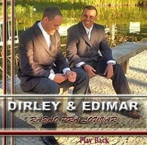 Dirley & Edimar   Razão Pra Louvar (2008) Play Back | músicas