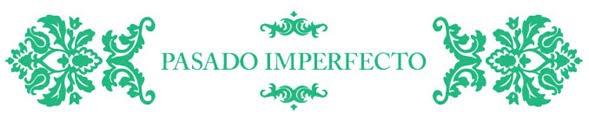 Pasado Imperfecto