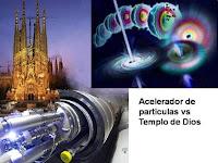Catedral gotica y el acelerador de particulas