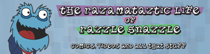 The Razamataztic Life of Razzle Snazzle