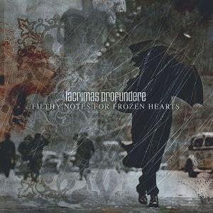 Lacrimas Profundere Discografia Lacrimas+Profundere+-+Filthy+Notes+For+Frozen+Hearts