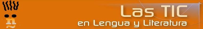 Las TIC en Lengua y Literatura