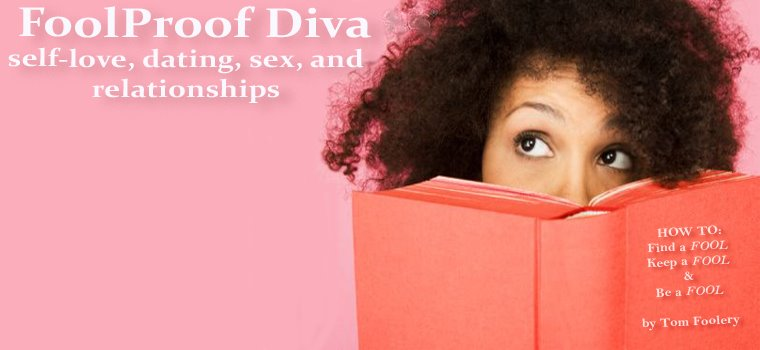 The FoolProof Diva