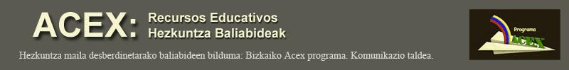 ACEX.   Hezkuntza Baliabideak