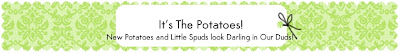 Your Spuds Look Darling In Our Duds