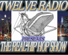 Twelve Radio:The Reel Hip Hop Show