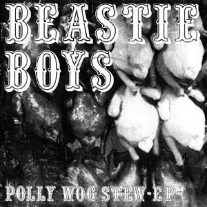 Beastie Boys - Polly Wog Stew