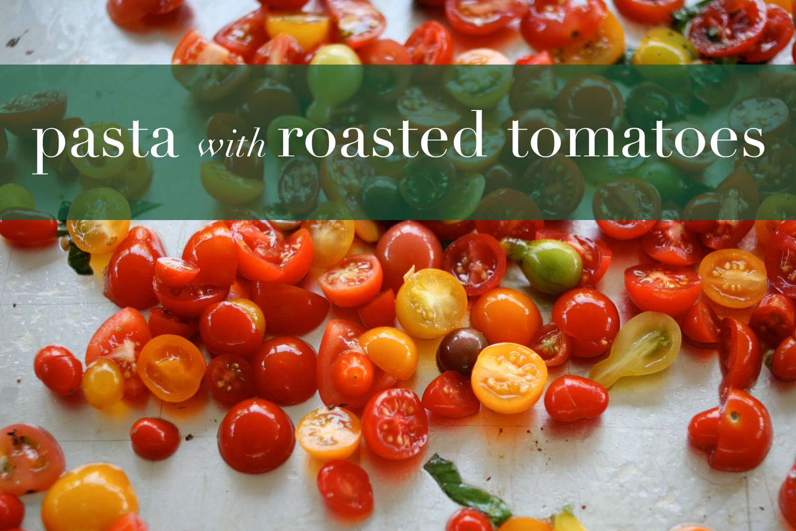 Une-deux senses: Pasta with Baked Tomato Sauce