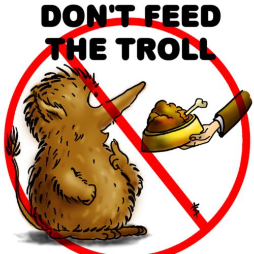 No de comida a los trolls