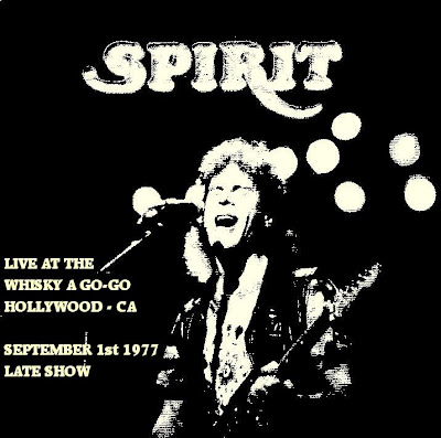 Cover Album of Spirit - Live at the Whisky a Go-Go Hollywood-CA - September 01 1977 - Early & Late Shows