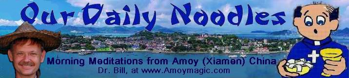Our Daily Noodles - Morning Meditations from Amoy