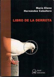 María Elena Hernández: Libro de la derrota