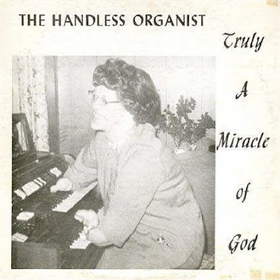 miracle of god handless organist funny album covers