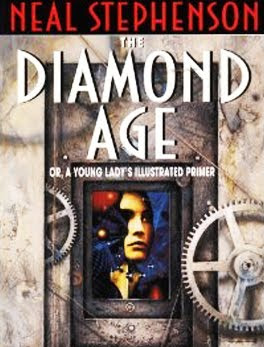 Liquid [Hip]: The Diamond Age By Neal Stephenson Matures Nicely