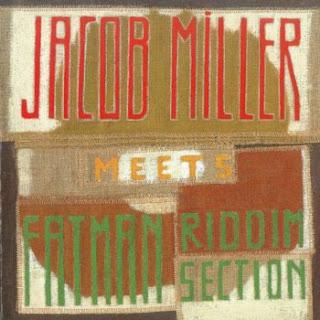 Jacob Miller Meets Fatman Riddim Section - Jacob Miller Meets Fatman Riddim Section