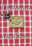 Die Kunst der Krise - Art Exhibition at Bethanienhaus, Berlin