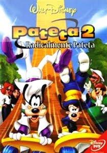 Pateta 2   Radicalmente Pat Pateta 2 Radicalmente Pateta Dublado DVD