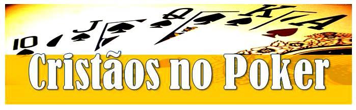 Cristãos no Poker