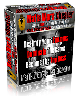 Mafia Wars Cheater Guide, mafia wars