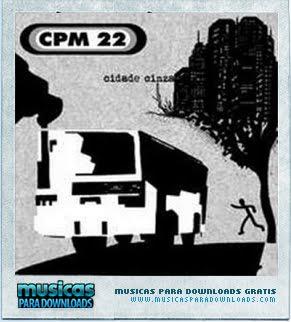 Capa CPM 22 – Cidade Cinza  | músicas