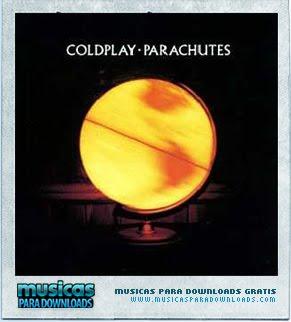 Capa Coldplay – Parachutes  | músicas
