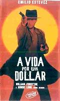 Filme A Vida Por Um Dollar   Dublado