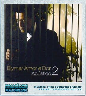 Capa Elymar Santos – Amor e Dor Acústico Vol. 2 | músicas